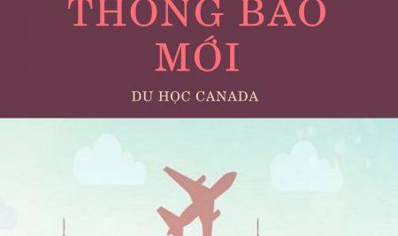 Cập nhật các chính sách mới du học Canada